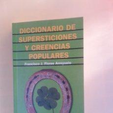 Libri di seconda mano: DICCIONARIO DE SUPERSTICIONES Y CREENCIAS POPULARES. FRANCISCO J.. ALIANZA EDITORIAL. 2000. Lote 235474745