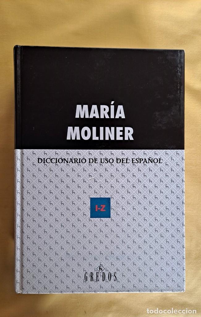Diccionarios de segunda mano: MARIA MOLINER - DICCIONARIO DE USO DEL ESPAÑOL ( 2 TOMOS) - EDITORIAL GREDOS 2002 - Foto 4 - 236085210