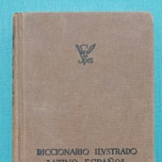 Diccionarios de segunda mano: DICCIONARIO ILUSTRADO LATINO-ESPAÑOL ESPAÑOL-LATINO. SPES 1964. Lote 236776090