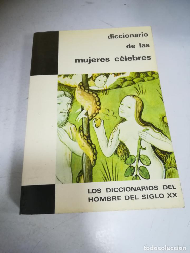 DICCIONARIO DE LAS MUJERES CÉLEBRES. 1º ED. 1970. PLAZA & JANES. RÚSTICA. 275 PÁGINAS (Libros de Segunda Mano - Diccionarios)