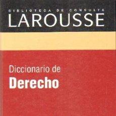 Diccionarios de segunda mano: BIBLIOTECA DE CONSULTA LAROUSSE: DICCIONARIO DE DERECHO. A-DICC-263 ,2. Lote 237464285
