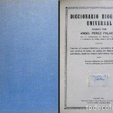 Diccionarios de segunda mano: PÉREZ PALACIOS, ÁNGEL (ED.). DICCIONARIO BIOGRÁFICO UNIVERSAL. 1944.. Lote 237557870