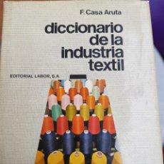 Diccionarios de segunda mano: DICCIONARIO DE LA INDUSTRIA TEXTIL 1969. Lote 238194170