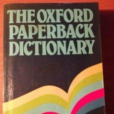 Diccionarios de segunda mano: THE OXFORD PAPERBACK DICTIONARY. DICCIONARIO DE INGLÉS. Lote 238503555
