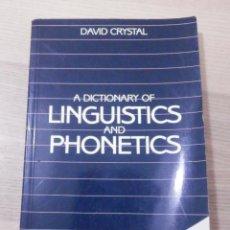 Diccionarios de segunda mano: A DICTIONARY OF LINGUISTICS AND PHONETICS - DAVID CRYSTAL -. Lote 238708390