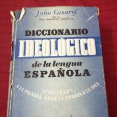 Diccionarios de segunda mano: JULIO CASARES - DICCIONARIO IDEOLOGICO DE LA LENGUA ESPAÑOLA. Lote 239509850