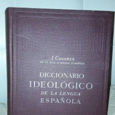 Diccionarios de segunda mano: DICCIONARIO IDEOLÓGICO DE LA LENGUA ESPAÑOLA. J.CASARES.. Lote 239892495