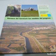 Diccionarios de segunda mano: BARRANCO DEL CARRIXET LOS CAUDALES DEL PROGRESO. Lote 242176340