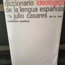 Libri di seconda mano: CASARES DICCIONARIO IDEOLÓGICO. Lote 242295030