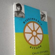 Livres d'occasion: DICCIONARIO GITANO. CALO-ESPAÑOL ESPAÑOL-CALO. PABLO MORENO Y J.C. REYES. JAEN, 1981. DEDICATORIA. Lote 243838460