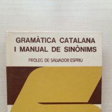Diccionarios de segunda mano: GRAMÀTICA CATALANA I MANUAL DE SINÒNIMS. PROLEG SALVADOR ESPRIU. VOX BIBLOGRAF. 1977. CATALÁN. Lote 244483580