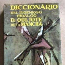 Diccionarios de segunda mano: DICCIONARIO DEL INGENIOSO HIDALGO DON QUIJOTE DE LA MANCHA. LUIS CAYON FERNÁNDEZ. ED. TESORO 1962.. Lote 132303318