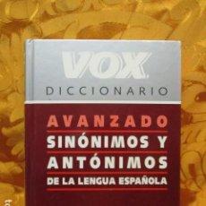 Diccionarios de segunda mano: DICCIONARIO VOX, AVANZADO SINONIMOS Y ANTONIMOS. Lote 244933700