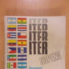 Diccionarios de segunda mano: ITER SOPENA DICCIONARIO ILUSTRADO DE LA LENGUA ESPAÑOLA / 1974. Lote 245230410