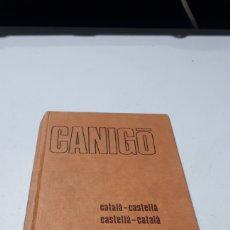 Diccionarios de segunda mano: CANIGO CATALA CASTELLA EDITORIAL R . SOPENA S.A. 1981. Lote 245281585