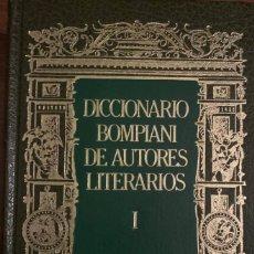 Diccionarios de segunda mano: DICCIONARIO BOMPIANI DE AUTORES LITERARIOS - TOMO I. Lote 245310095