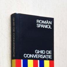 Diccionarios de segunda mano: ROMÂN-SPANIOL. GHID DE CONVERSATIE YALE (RUMANO-ESPAÑOL. GUÍA DE CONVERSACIÓN). Lote 245418710