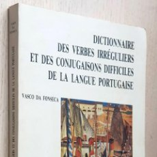 Diccionarios de segunda mano: DICTIONNAIRE DES VERBES IRRÉGULIERS ET DES CONJUGAISONS DIFFICILES DE LA LANGUE PORTUGAISE - DA FONS. Lote 245418755