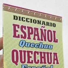 Diccionarios de segunda mano: DICCIONARIO ESPAÑOL-QUECHUA, QUECHUA-ESPAÑOL. Lote 245428300