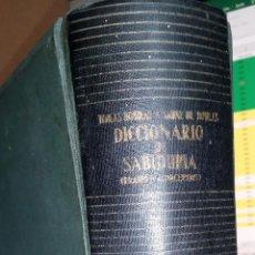Diccionarios de segunda mano: DICCIONARIO DE LA SABIDURÍA. PUBLICADO EN 1956 - TOMÁS BORRAS/FEDERICO CARLOS SAINZ. Lote 246263220