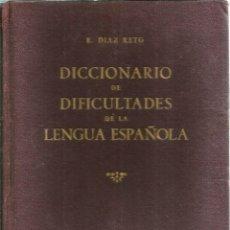 Diccionarios de segunda mano: DICCIONARIO DE LAS DIFICULTADES DE LA LENGUA ESPAÑOLA. DEDICADO POR EL AUTOR. PUBLICADO EN 1951 - E.. Lote 246263245