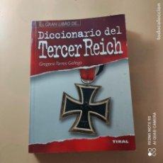 Diccionarios de segunda mano: DICCIONARIO DEL TERCER REICH. GREGORIO TORRES GALLEGO. EDICIONES TIKAL. 2008. PAG.382.. Lote 246455715