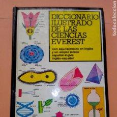 Diccionarios de segunda mano: 1984 DICCIONARIO ILUSTRADO DE LAS CIENCIAS EVEREST, EQUIVALENCIAS EN INGLES -ESPAÑOL Y VICEVERSA. Lote 247549535