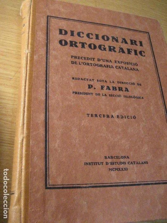 DICCIONARI ORTOGRAFIC . POMPEU FABRA 3ERA EDICION . INSTITUT ESTUDIS CATALANS 1931 EX LIBRIS (Libros de Segunda Mano - Diccionarios)