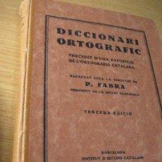 Diccionarios de segunda mano: DICCIONARI ORTOGRAFIC . POMPEU FABRA 3ERA EDICION . INSTITUT ESTUDIS CATALANS 1931 EX LIBRIS. Lote 247676155