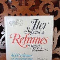 Diccionarios de segunda mano: ITER SOPENA DE REFRANES Y FRASES POPULARES. 4000 REFRNES. 1984. Lote 248094765