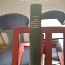 Diccionarios de segunda mano: BREVE DICCIONARIO ETIMOLOGICO DE LA LENGUA CASTELLANA-J. COROMINAS-EDIT. GREDOS-1973. Lote 248486310