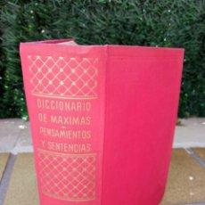 Libri di seconda mano: DICCIONARIO DE MÁXIMAS, PENSAMIENTOS Y SENTENCIAS. AUTOR: JORGE SINTES PROS. Lote 248756635