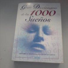 Diccionarios de segunda mano: GRAN DICCIONARIO DE LOS 1000 SUEÑOS. Lote 249256010