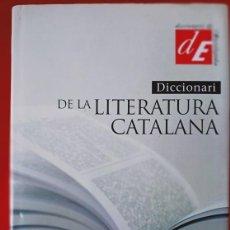 Livres d'occasion: DICCIONARI DE LA LITERATURA CATALANA / DIRECTOR ALEX BROCH / EDI. ENCICLOPÈDIA CATALANA / EDICIÓN 20. Lote 250106325