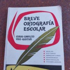 Diccionarios de segunda mano: BREVE ORTOGRAFÍA ESCOLAR. Lote 252276105