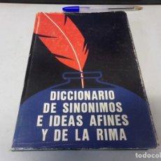Diccionarios de segunda mano: DICCIONARIO DE SINÓNIMOS E IDEAS AFINES Y DE LA RIMA. Lote 253281465