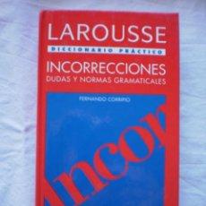 Diccionarios de segunda mano: DICCIONARIO PRACTICO LAROUSSE. INCORRECCIONES. DUDAS Y NORMAS GRAMATICALES. Lote 253543465