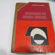 Diccionarios de segunda mano: MARTÍN ALONSO DICCIONARIO DEL ESPAÑOL MODERNO W6439. Lote 253629955