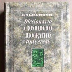 Diccionarios de segunda mano: DICCIONARIO CRONOLÓGICO BIOGRÁFICO UNIVERSAL. POR F. AGRAMONTE. ED. AGUILAR, 1952. . Lote 128565083