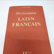 Diccionarios de segunda mano: FÉLIX GAFFIOT - DICTIONNAIRE ILLUSTRÉ LATIN FRANÇAIS. Lote 273138988