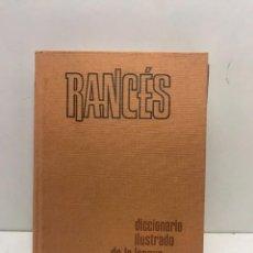 Livres d'occasion: RANCÉS DICCIONARIO ILUSTRADO DE LA LENGUA ESPAÑOLA SOPENA 1982. Lote 257650445
