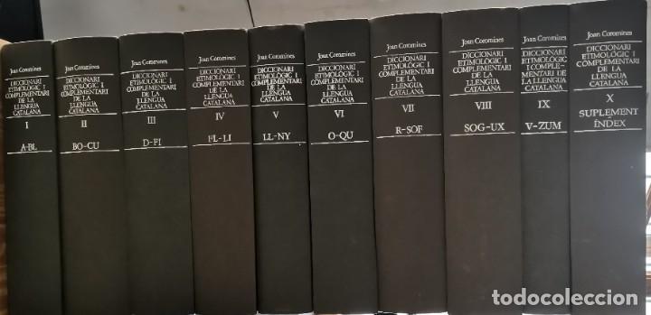 DICCIONARI ETIMOLÓGIC I COMPLEMENTARI DE LA LLENGUA CATALANA JOAN COROMINES 10 VOLUMS CATALÁN LENGUA (Libros de Segunda Mano - Diccionarios)
