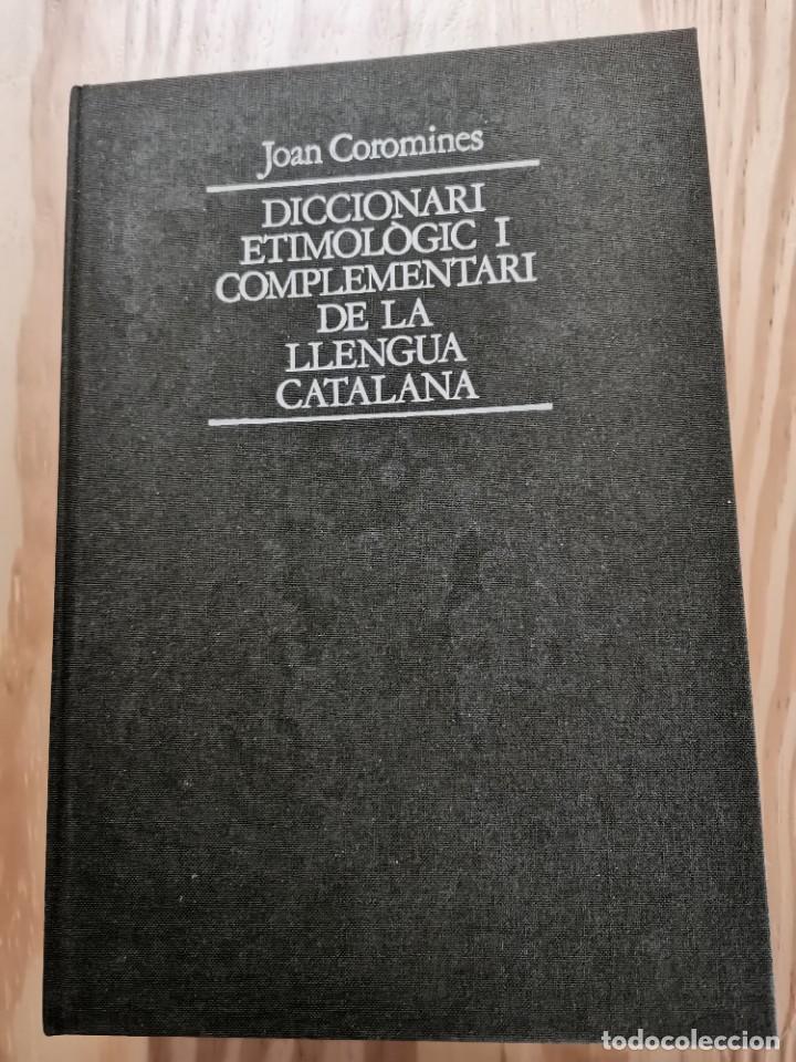 Diccionarios de segunda mano: Diccionari Etimológic i Complementari de la Llengua Catalana Joan Coromines 10 volums Catalán Lengua - Foto 2 - 257861040