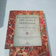 Libri di seconda mano: DICCIONARIO DEL HABLA SEVILLANA. Lote 259006695
