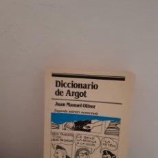 Diccionarios de segunda mano: DICCIONARIO DE ARGOT JUAN MANUEL OLIVER. Lote 260077040