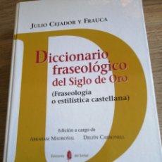 Libri di seconda mano: DICCIONARIO FRASEOLÓGICO DEL SIGLO DE ORO. Lote 261120715