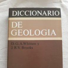 Diccionarios de segunda mano: WHITTEN D.G.A. Y BROOKS, J.R.V. DICCIONARIO DE GEOLOGÍA. Lote 261248305