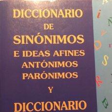 Diccionarios de segunda mano: DICCIONARIO DE SINÓNIMOS E IDEAS AFINES, ANTÓNIMOS, PARÓNIMOS Y DICCIONARIO DE LA RIMA. Lote 261251960