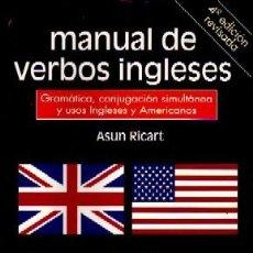 Diccionarios de segunda mano: MANUAL DE VERBOS INGLESES, RICART, ASUN, DIC-113. Lote 261276950