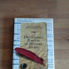 Diccionarios de segunda mano: DICCIONARIO POPULAR DE NUESTRA TIERRA. ANTONIO SÁNCHEZ. FRANCISCO MARTÍNEZ.. Lote 261887115